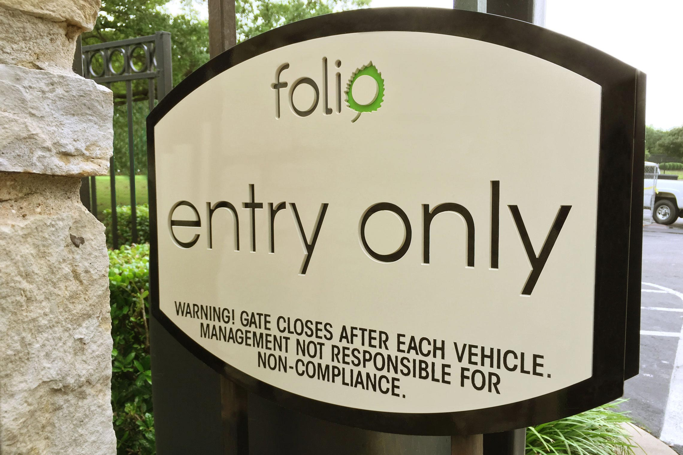 Folio Apartment Homes Entry Only Gate Sign
