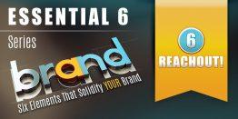 Essential 6: Reach Out!