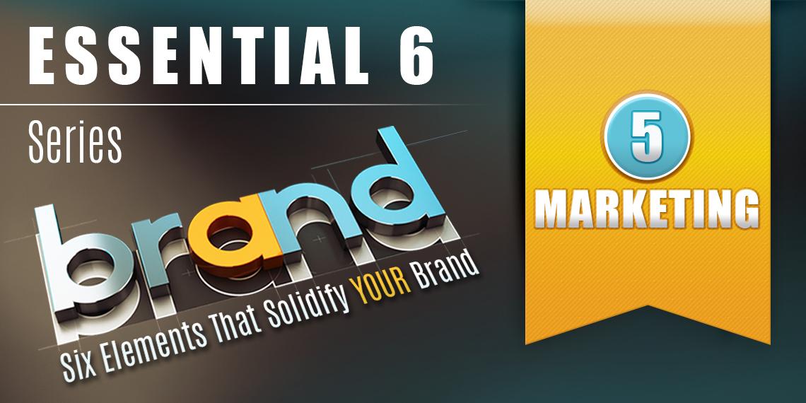 Essential 6: Marketing